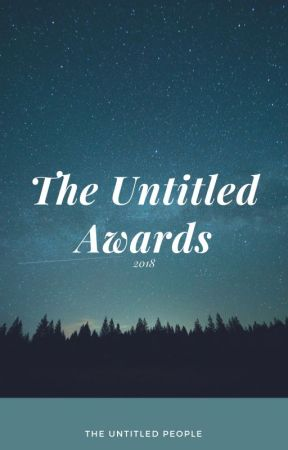 The Untitled Awards 2018 [CLOSED] by TheUntitledAwards