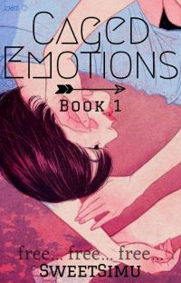 CAGED EMOTIONS | BOOK 1  cover
