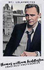 TOM HIDDLESTON x READER (Imagines/Preferences) by samuthots