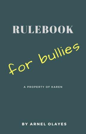 RULEBOOK for bullies by Stark0fWinterfell
