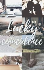 Lucky Coincidence // Stuart Twombly by sunsets_and_quills