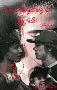 Om du fångar mig när jag faller | Foscar | cover