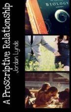 A Proscriptive Relationship by JordanLynde
