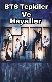 BTS Tepkiler ve Hayaller cover