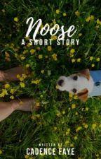 Noose || ✔ by MotionlessVelocity