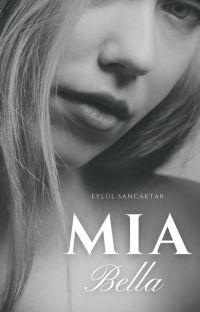 MIA BELLA - YAYIMDAN KALDIRILDI cover