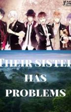 Their sister has problems  by ghost_girl_9712
