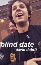 blind date » david dobrik by messydobrik