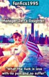 Manager Jeff's Daughter (a Logan paul fan fiction)✔️ cover