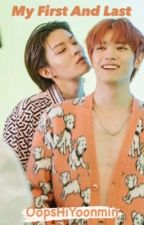 My First and Last  》YuTae FF by OopsHiYoonmin