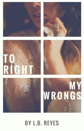 To Right My Wrongs (TRKOW #3) by endlesshopeful_