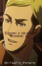 Erwin x reader zombie au by hyuga_pathz
