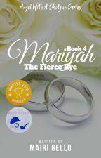 BOOK 4: Mariyah, The Fierce Eye [#Wattys2018 Winner] ni mairigello