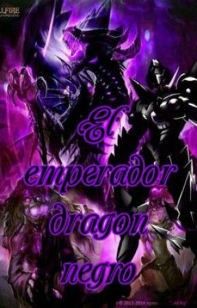 El Emperador Dragon Negro (Reescrita) by Tenma-Akashiya