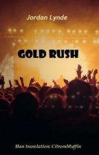 Gold Rush (hungarian translation) by CitromMuffin