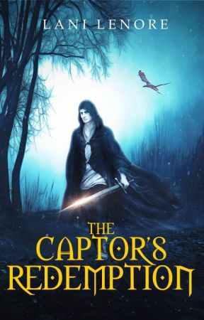 The Captor's Redemption (Novel Preview - Publishing 8/8/18) by Lani_Lenore