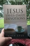 Jesus Saves Daily Devotions Part Two IS Published! cover