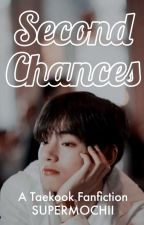 Second Chances /✔/ Taekook by supermochii