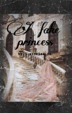 A fake princess- זיכרון מלכותי by stories_on