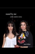 stand by me - a camren story via insta by taterrthot
