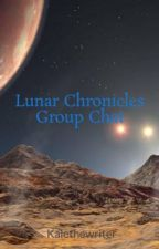 Lunar Chronicles Group Chat by Kalethewriter