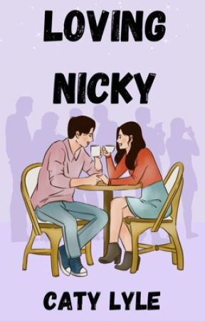 Loving Nicky by catyloveswriting