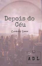 Depois do Céu by ClariceShaw