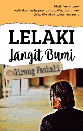 Lelaki Langit Bumi (Terbit E-book) by girangfashali