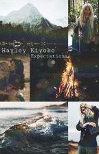 Expectations - Hayley Kiyoko Imagines by ddlBillieEilish