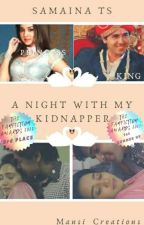 SamAina TS ~ A Night With My Kidnapper (√)  by Mansi_Creations