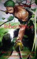 Inheritance (One Piece Fanfic) by Zo3ycasaNova