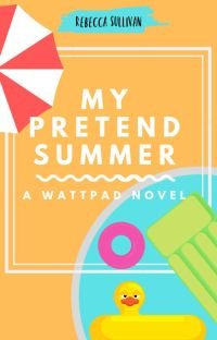 My Pretend Summer (Sequel to Camp Mapplewood) cover