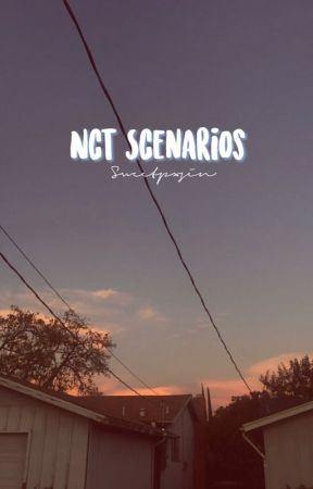 NCT Scenarios by sweetpxsin