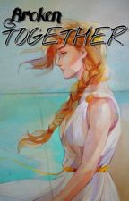 Broken Together [Perlypso] - Completed {Book 1 of 2} by -_-percy-jackson-_-