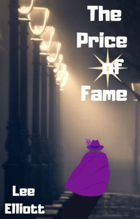The Price of Fame by LeeElliott3
