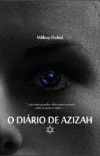 O Diário de Azizah by MillenyDubiel
