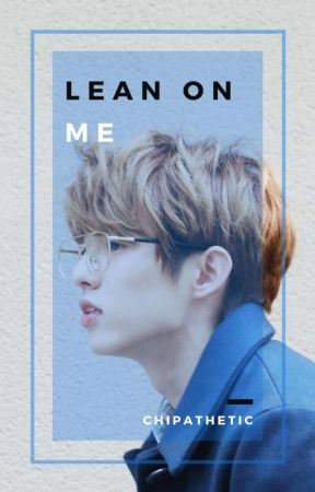 Lean On Me ➹ [Jaehyungparkian] by chipathetic