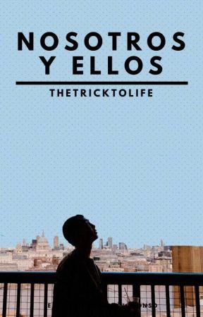 Nosotros y Ellos[KNJ] by TheTrickToLife
