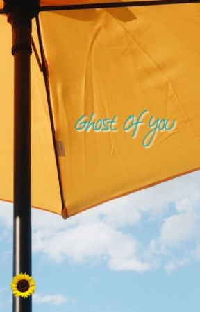 Ghost Of You by sdmnsisters