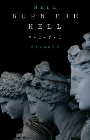 Burn The Hell by Pizgacz