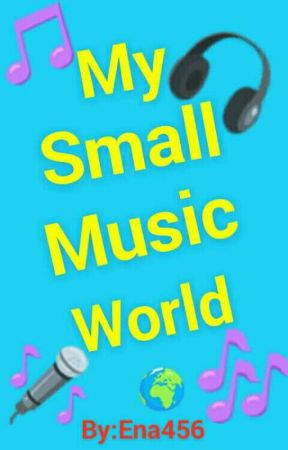 My Small Music World (Shqip) by Ena456