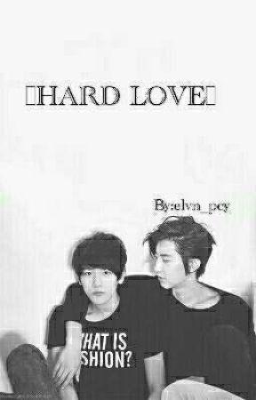 Hard Love /chanbaek by elvn_pcy