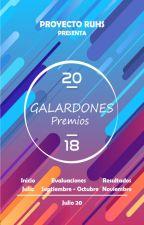 Galardones 2018 ~ Finalizado by ProyectoRUHS