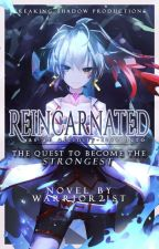 Reincarnated as an affinity-less hero, the quest to become the strongest! by Warrior21st