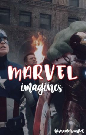 Marvel Imagines  by hisnameiscastiel