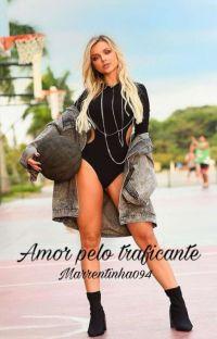 Amor pelo traficante ❤ cover