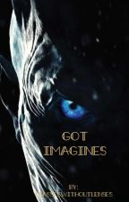 Game of Thrones Imagines by glasseswithoutlenses