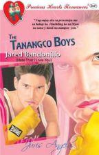 The Tanangco Boys Series 7: Jared Bandonillo by Juris_Angela