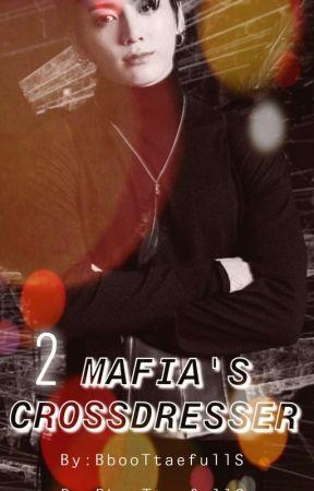 MAFIA'S CROSSDRESSER by BbooTtaefullS