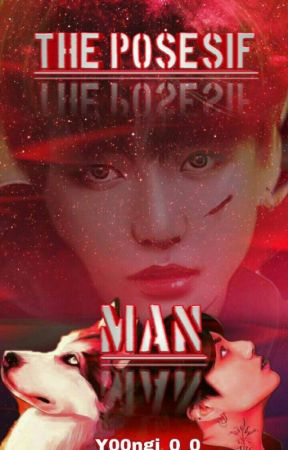 The Posesif Man ; [Jeon Jungkook✔] REVISI by lucas_xx